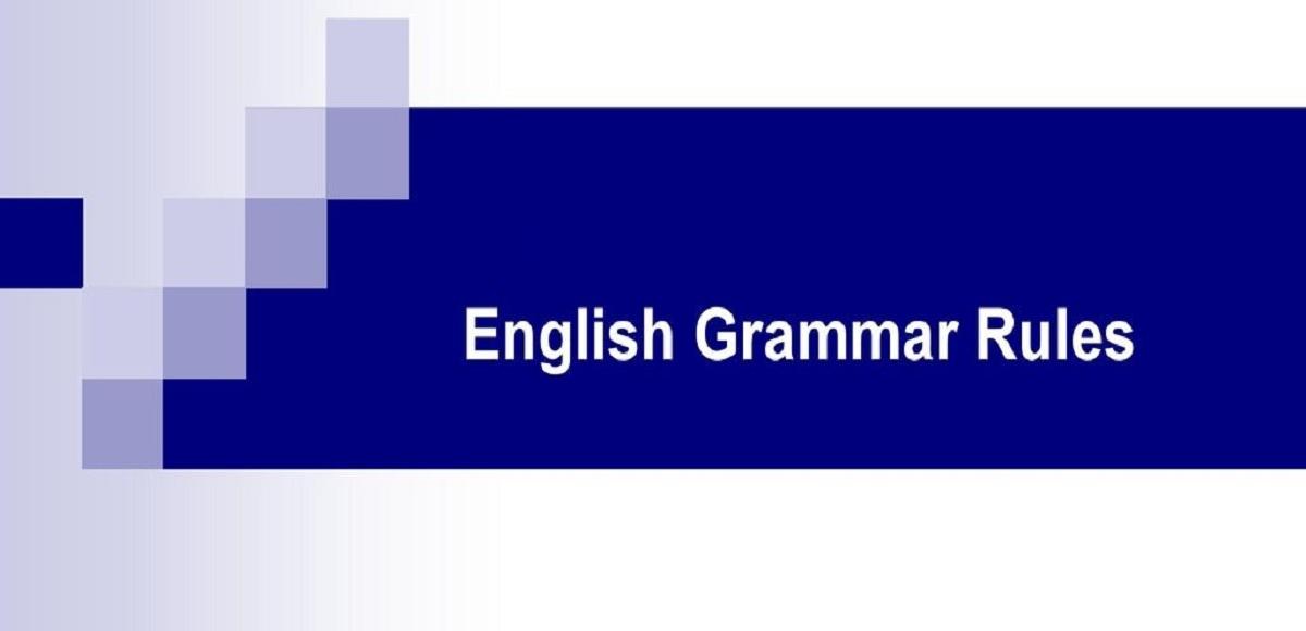 English Grammar Rules